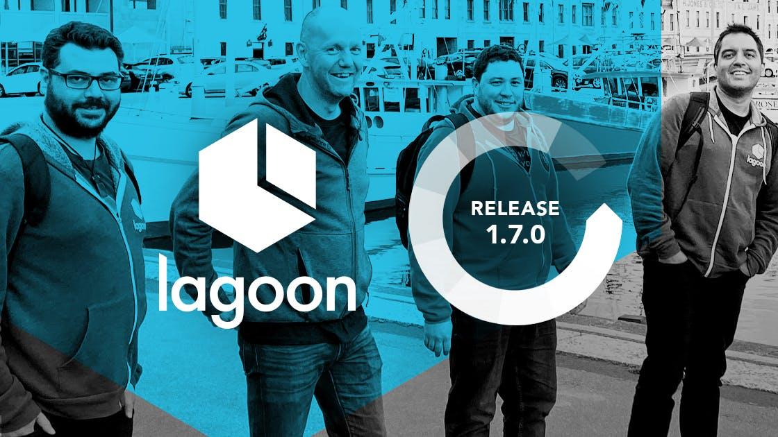 Lagoon Release 1.7.0