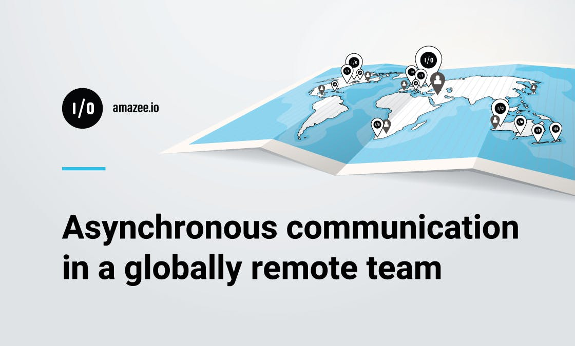 Asynchronous communication in a globally remote team