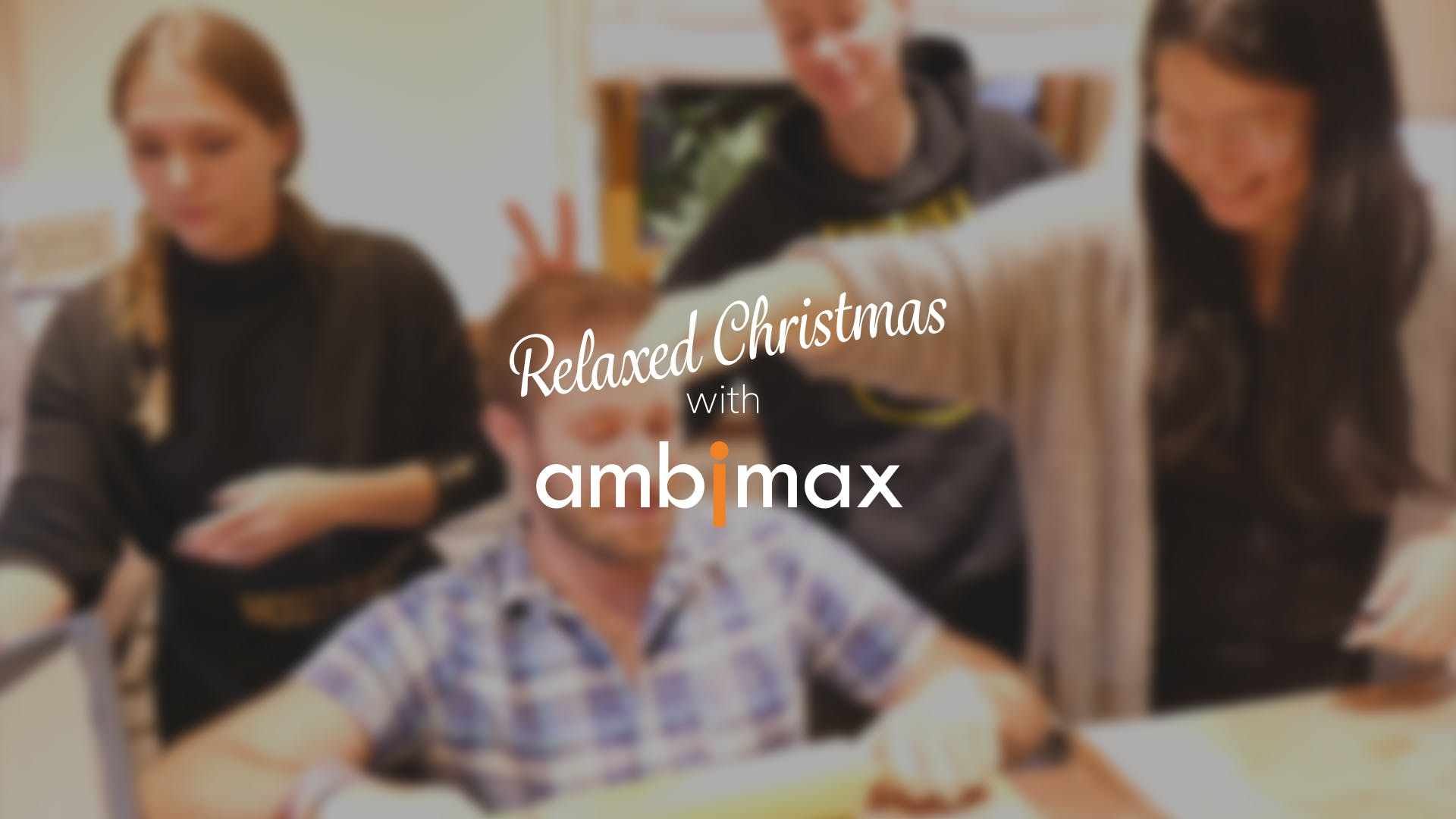 Relaxed Christmas with Ambimax