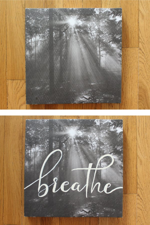A side by side photo of a printed photo of a forest with the word breathe painted on it