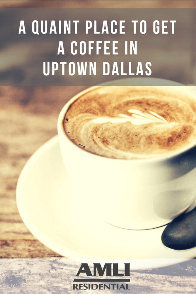 coffee in uptown dallas