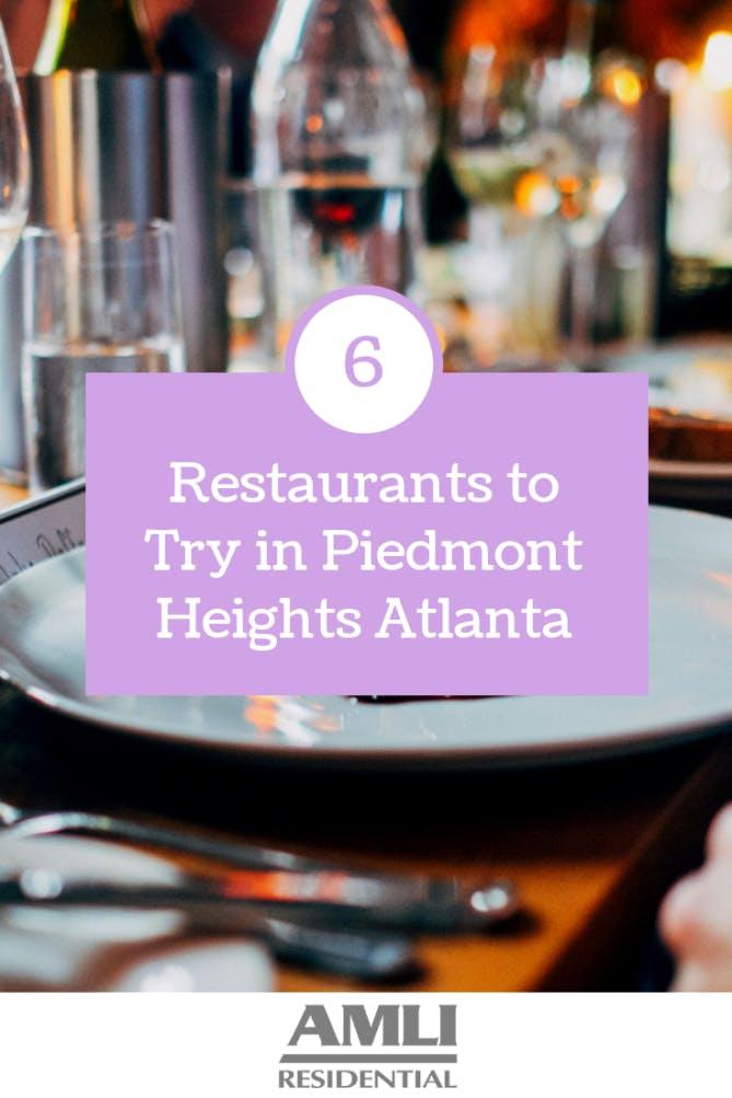 restaurants to try in Piedmont Heights Atlanta