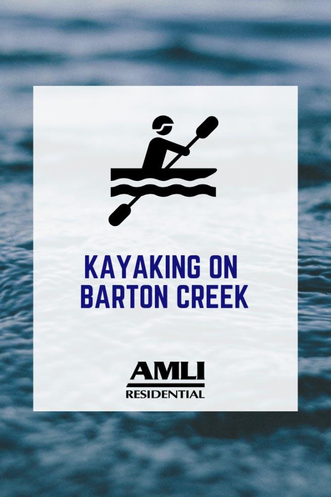 Kayaking on Barton Creek
