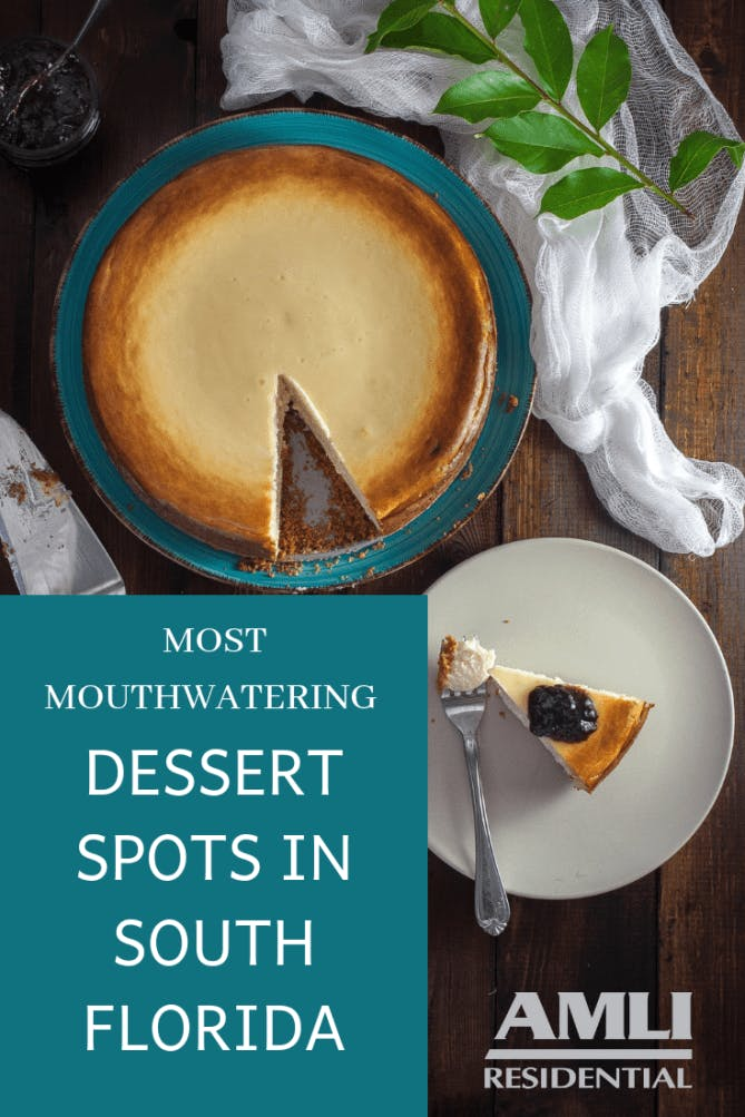 Dessert Spots in South Florida