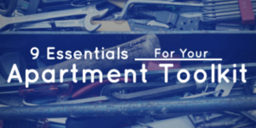 Nine Essentials for Your Apartment Toolkit