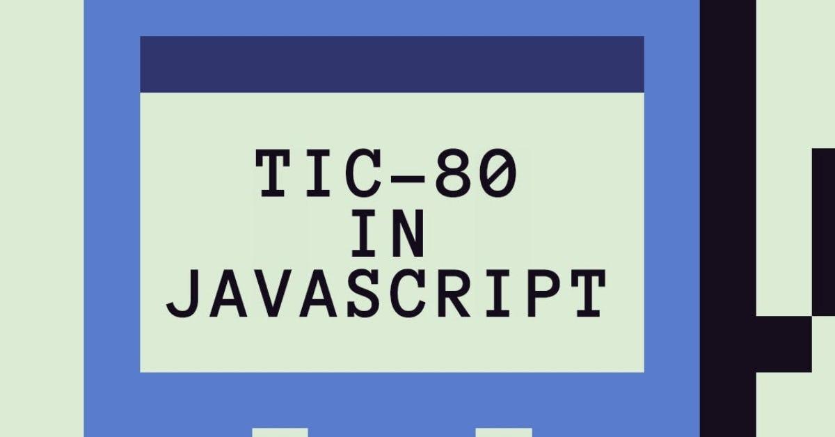 TIC-80 in JavaScript