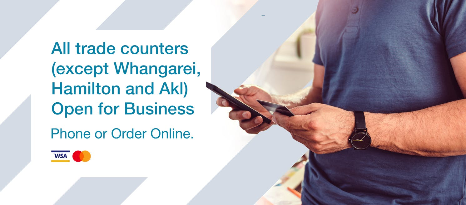 Whangarei, Hamilton and Auckland Branches Contactless Pickup Only from 11th of October - All Other Branches Trade Counters Open