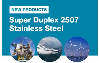 New Product - Super Duplex 2507 Stainless Steel