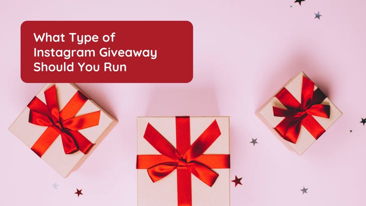 <h1>What Type of Instagram Giveaway Should You Run</h1>