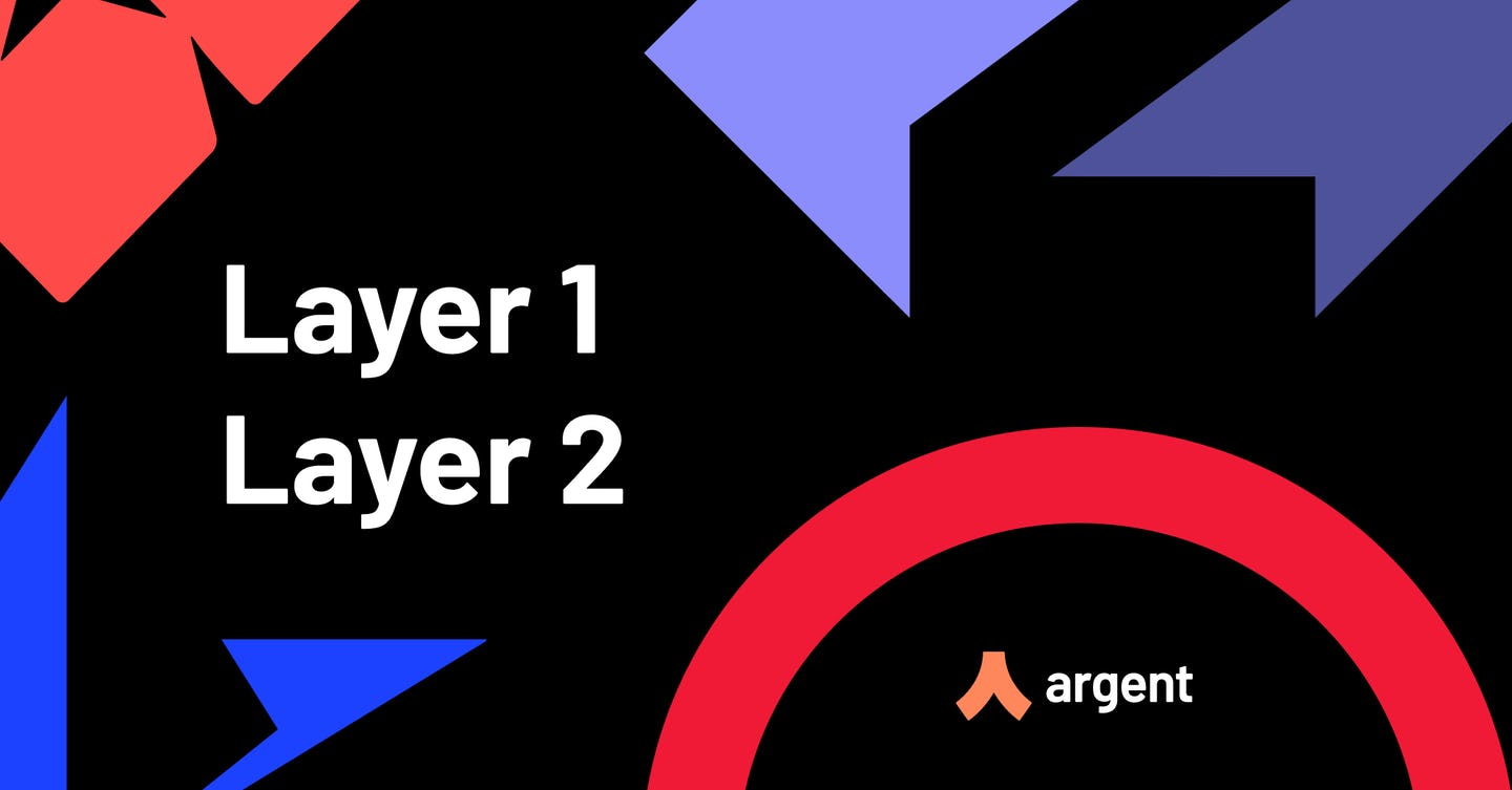 Layer 2 is coming to Argent