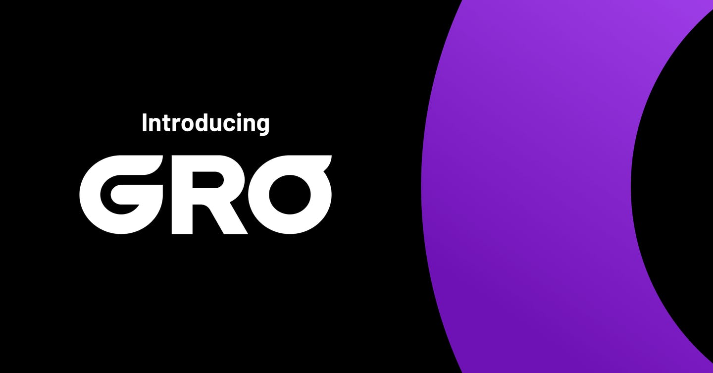 Introducing Gro - a new way to earn and save