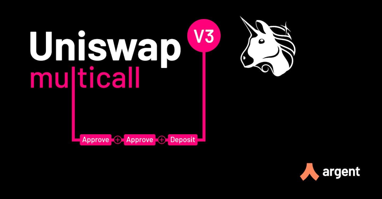 Uniswap multicall via Argent