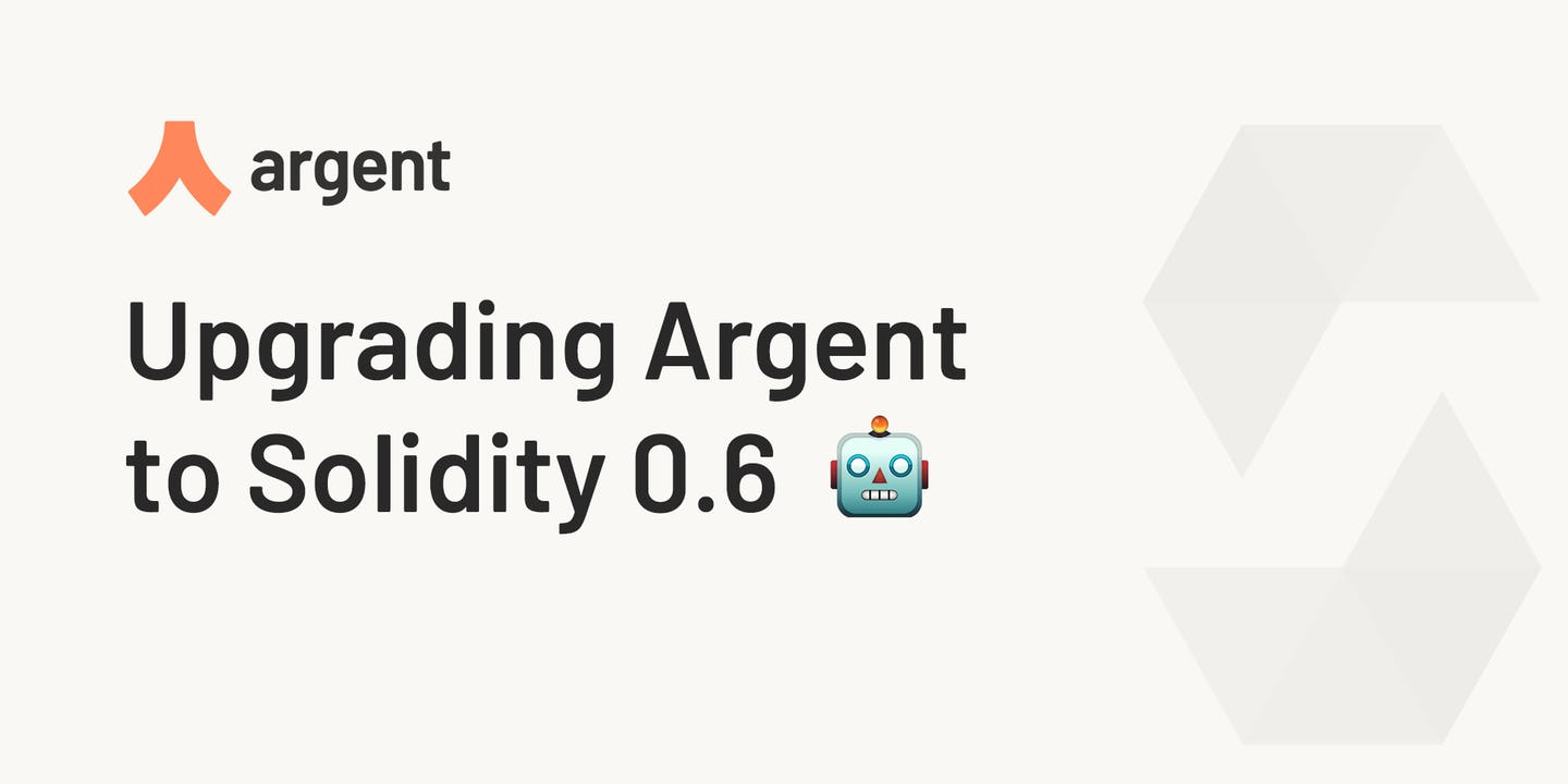 Upgrading the Argent Wallet to Solidity 0.6