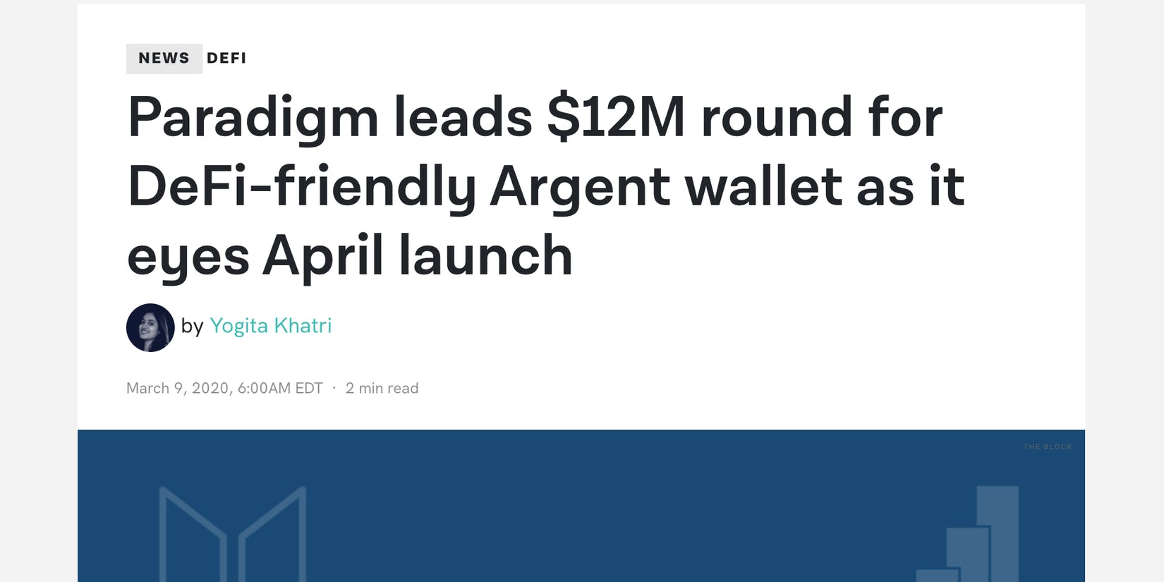 The Block covers Argent wallet's Series A led by Paradigm