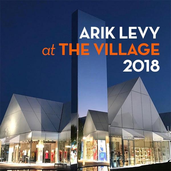 ARIK LEVY at THE VILLAGE 2018
