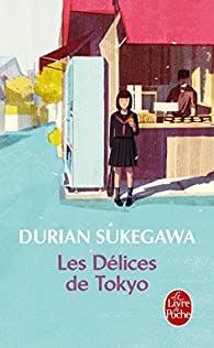 Livre Durian Sukegawa - Les Délices de Tokyo