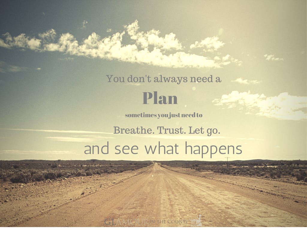 You don't have to plan out your whole life