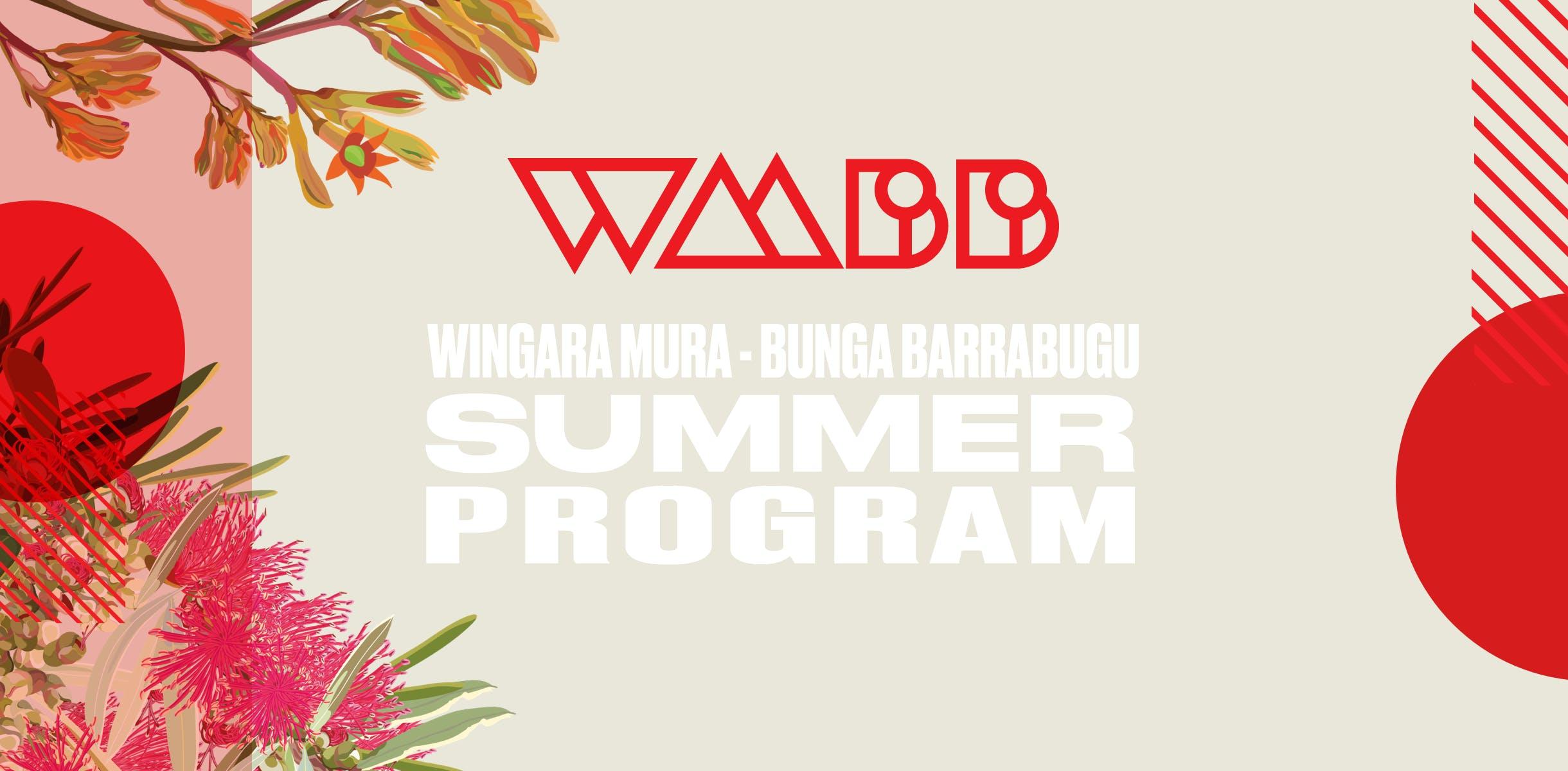 WINGARA MURA – BUNGA BARRABUGU SUMMER PROGRAM