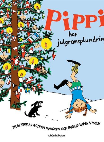 Omslag Pippi har julgransplundring