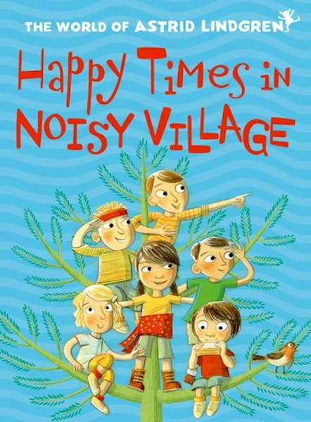 Happy times in Noisy Village, cover by Mini Grey