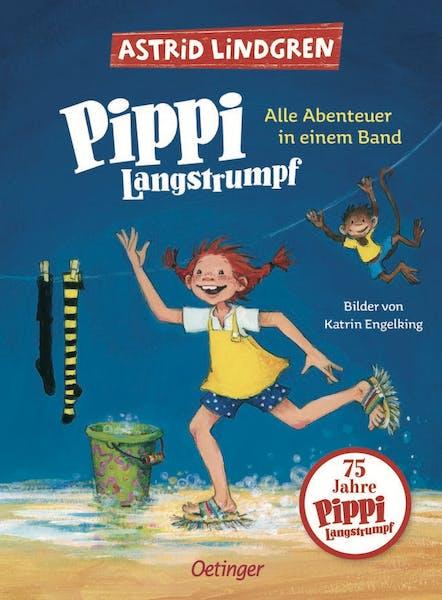 Pippi Langstrumpf - Alle Abenteuer in einem Band