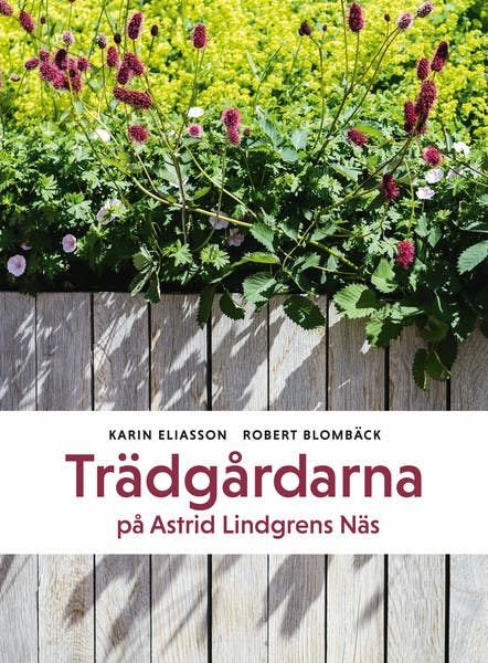 Omslag Trädgårdarna på Astrid Lindgrens Näs