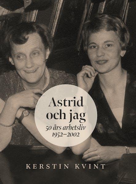 Omslag Astrid och jag av Kerstin Kvint