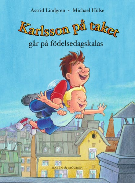 Omslag Karlsson på taket går på födelsedagskalas