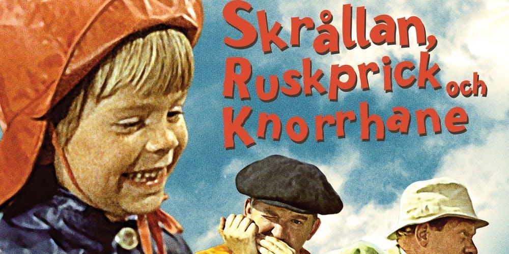 Film poster Skrållan, Ruskprick och Knorrhane