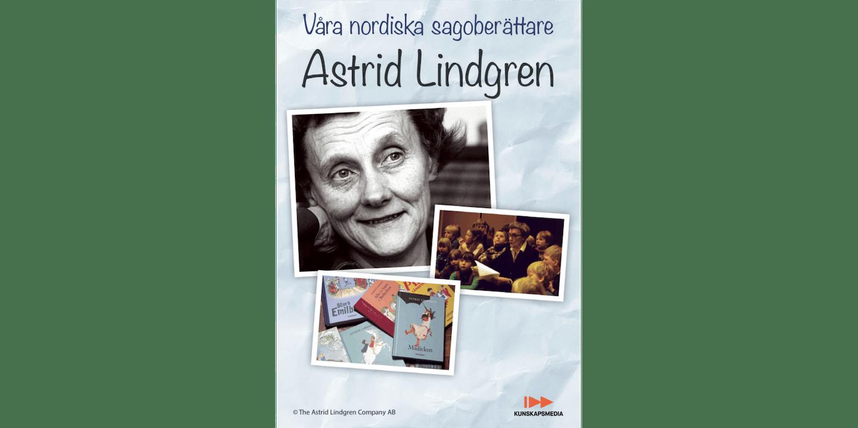 Filmen Våra nordiska sagoberättare: Astrid Lindgren
