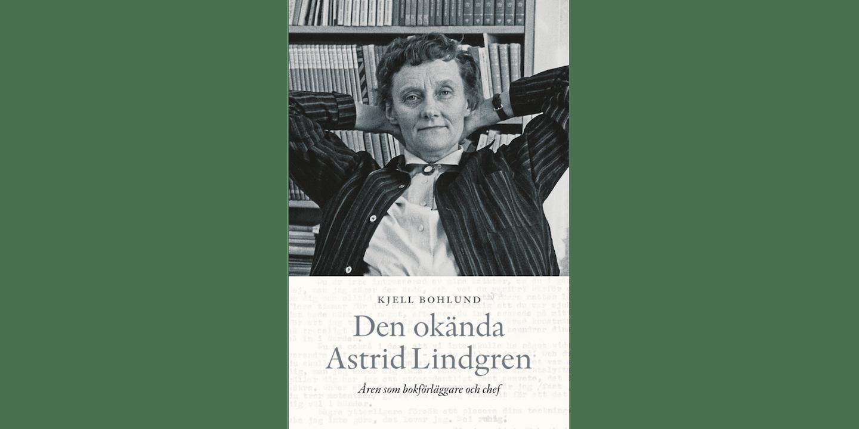 Den okända Astrid Lindgren