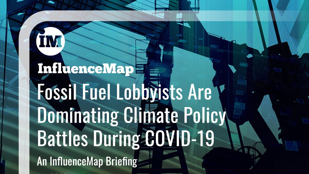 InfluenceMap fossil fuel lobbyists report