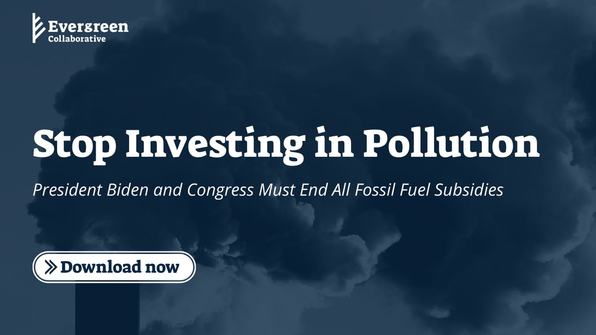 Evergreen Collaborative Stop Investing in Pollution