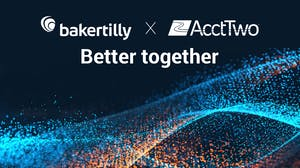 Better together   Baker Tilly Acquires AcctTwo, the Leading Sage Intacct Partner