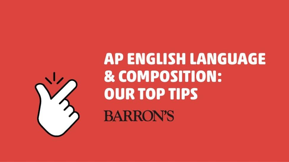 barrons-ap-english-lang-language-and-comp-composition-top-tips