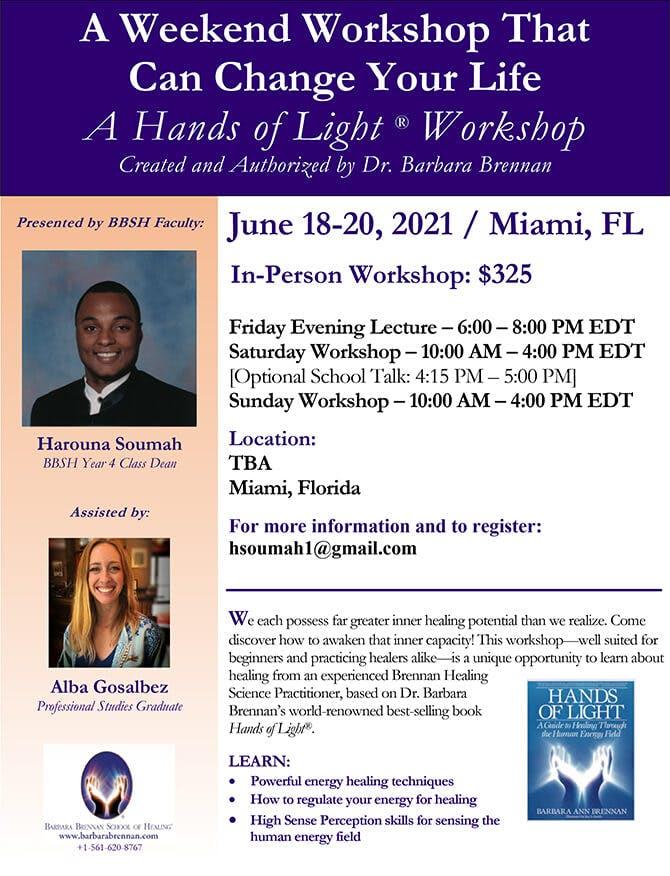 Hands of Light Workshop in Miami, Florida