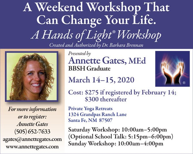Hands of Light Workshop in Santa Fe, New Mexico