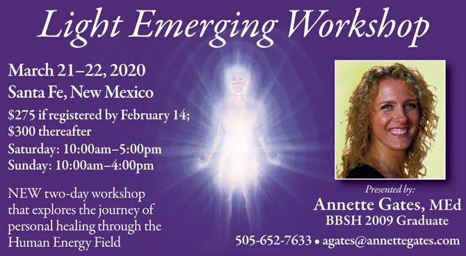 Light Emerging Workshop in Santa Fe, New Mexico