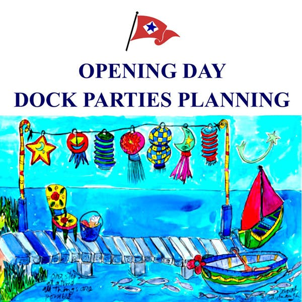 Opening Day Dock Parties Planning