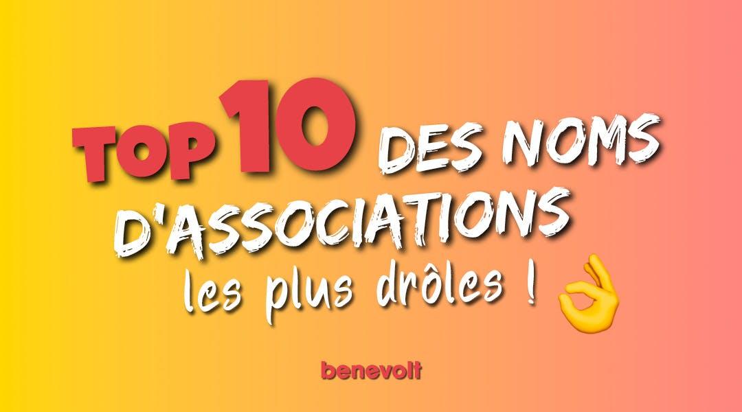 top 10 des noms d'associations les plus droles