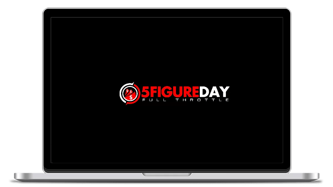 5FigureDay Full Throttle Review – One Of The Best Passive Income Types