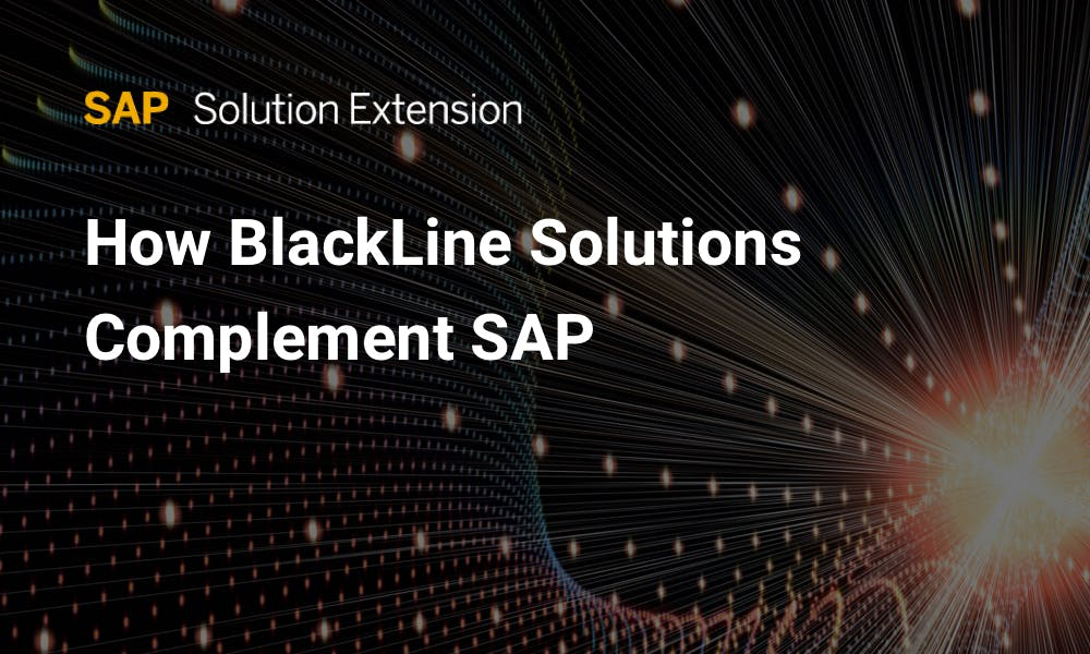 How SAP Solutions Enable Stronger Controls & Compliance for Finance Image | BlackLine Magazine