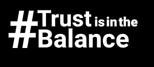Trust is in the balance Footer