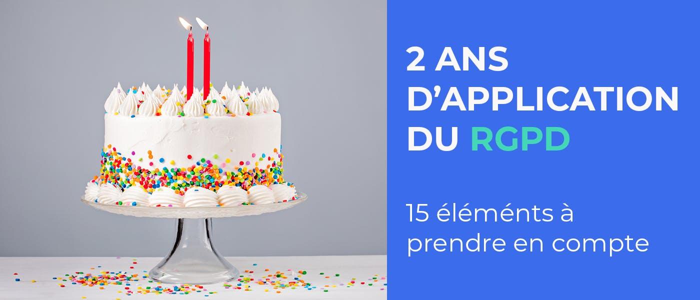 15 éléments à prendre en compte après deux ans d'application du RGPD
