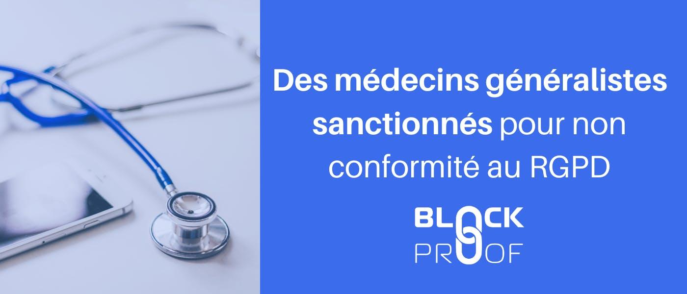 Sanctions RGPD : des médecins généralistes sanctionnés pour non conformité au RGPD