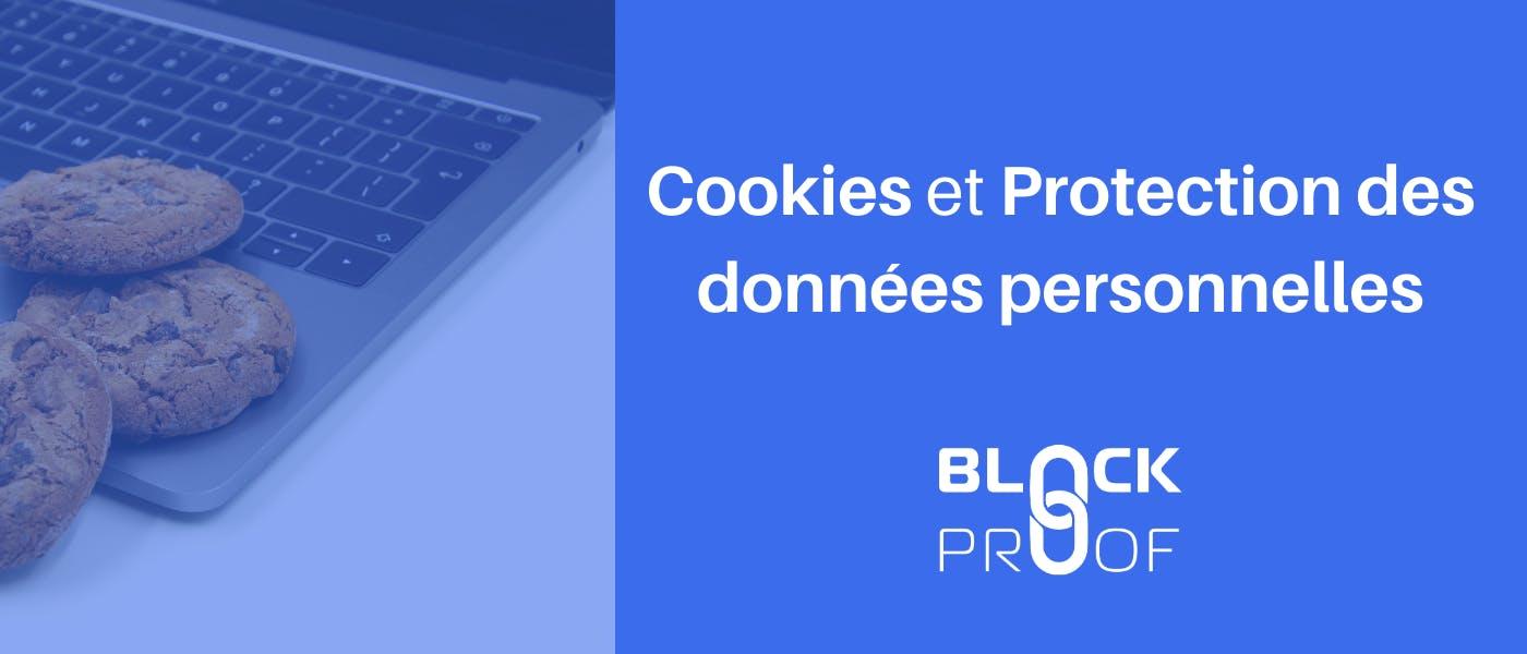 Cookies Protection des Données Personnelles