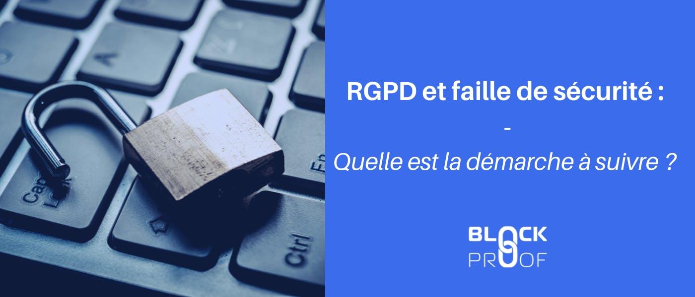 RGPD et faille de sécurité