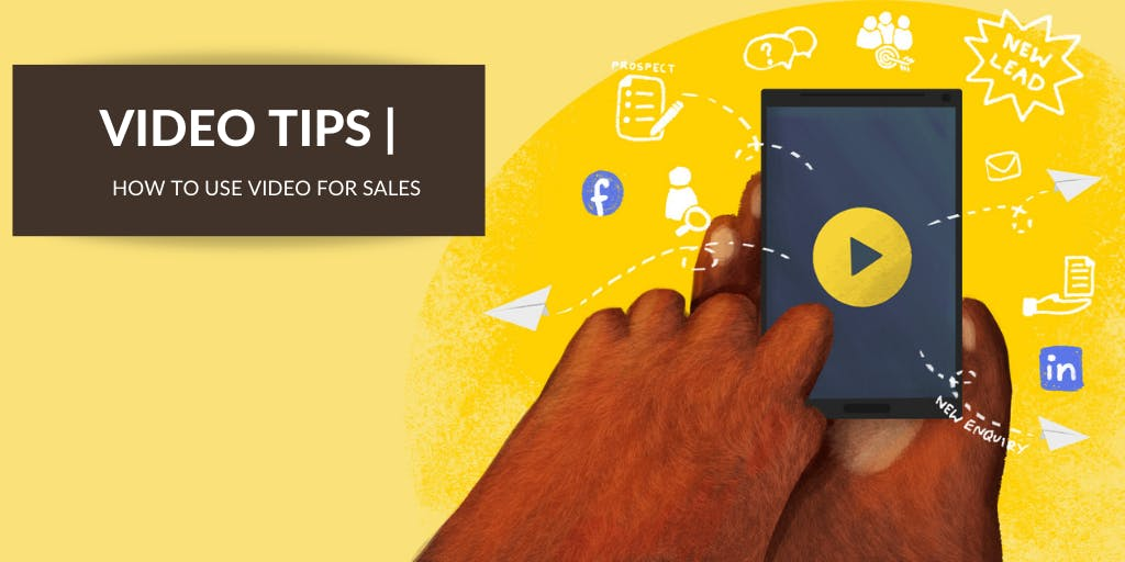 How to Use Video for Sales — Your Guide 2021
