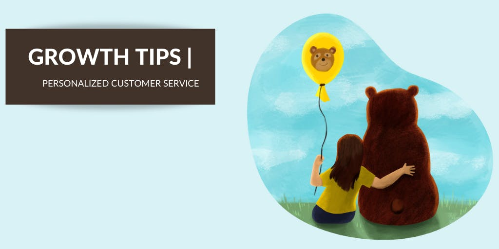 5 Tips to Foster Customer Loyalty With Personalized Customer Service