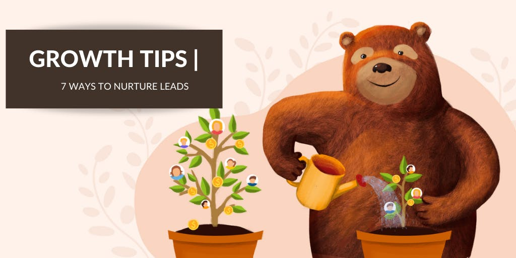 7 Techniques to Keep Your Leads Engaged and Turn Them Into Customers